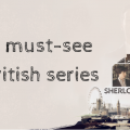 8 must-see British series